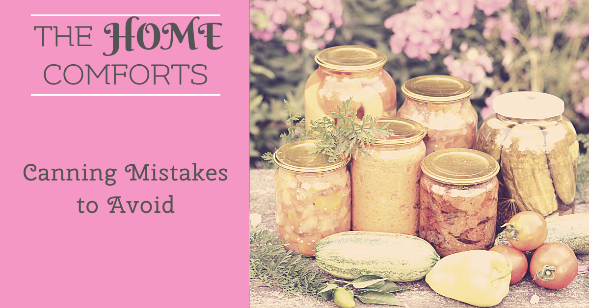Canning Mistakes to Avoid