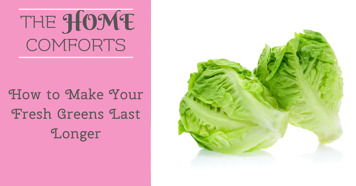 How to Make Your Fresh Greens Last Longer