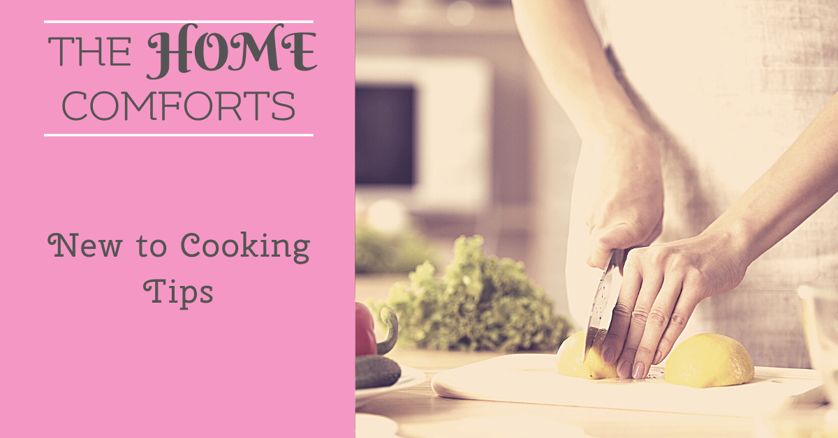 New to Cooking? 4 Tips for Starting