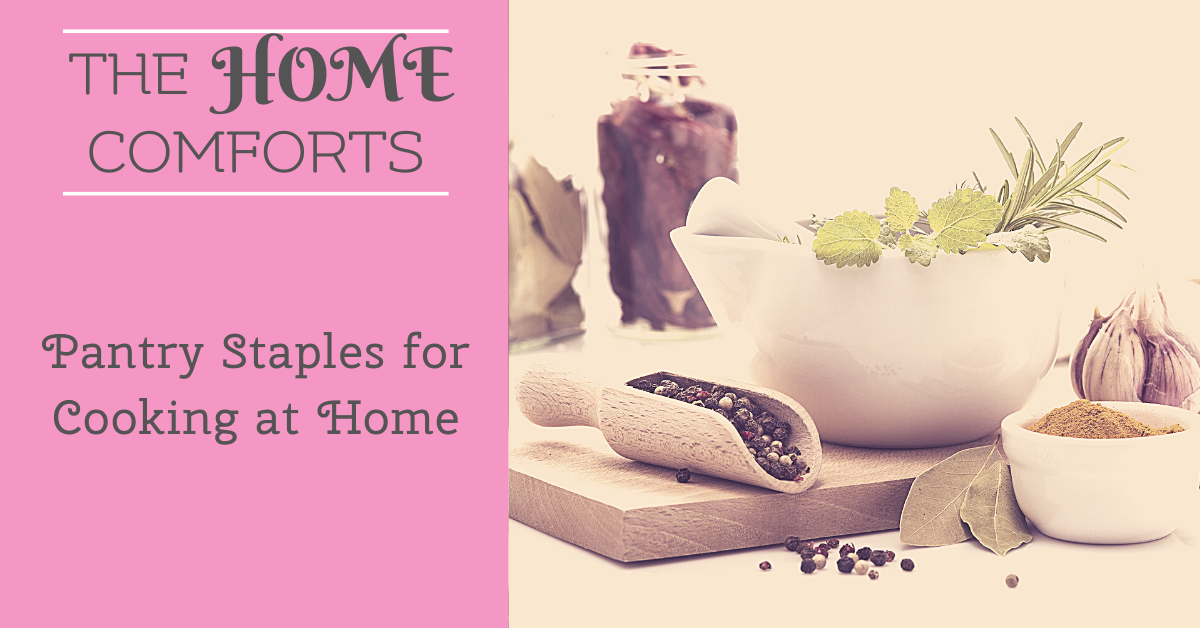 Pantry Staples for Cooking at Home