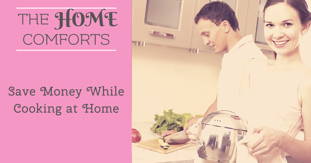Save Money While Cooking at Home